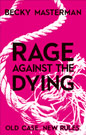 Rage Against The Dying Podcast